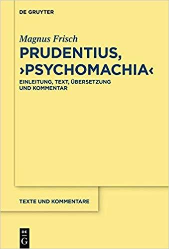 Cover: Magnus Frisch (Hg.), Prudentius, Psychomachia